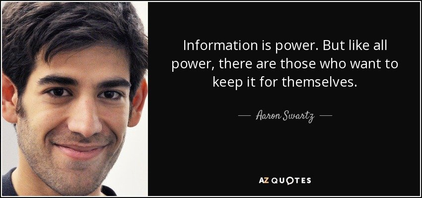 quote-information-is-power-but-like-all-power-there-are-those-who-want-to-keep-it-for-themselves-aaron-swartz-102-27-05.jpg