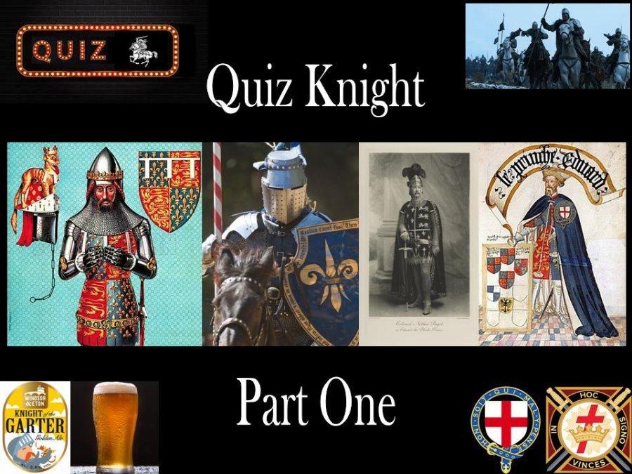 1827027861_QuizKnightPart1.jpg.3d138cdd675f793a71486c723dbd5a4f.jpg